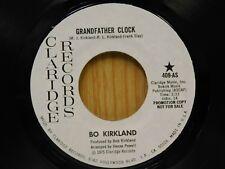 Bo Kirkland DJ 45 Grandfather Clock / Sure Got A Thing For You - Claridge M-
