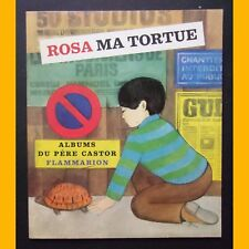 ROSA MA TORTUE Les Albums du Père Castor Natacha Christine Ljubanovc EO 1971