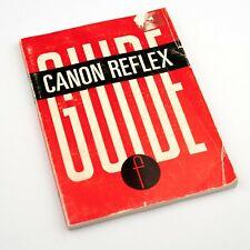 CANON REFLEX GUIDE… FTQL, FTb, FTbN, TLb, TX, Pellix, FX, FP, EX, F-1, AE-1, EF