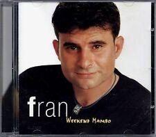 FRAN - Weekend Mambo - SPAIN CD Hollywood 2002 - Mulata, No Te Descuides, Quiero