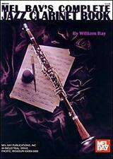 Complete Jazz Clarinet Book (Mel Bay's Complete) by Bay, William | Paperback Boo