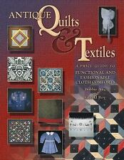Antique Quilts & Textiles by Bobbie A. Aug Free Shipping Publisher Remainder