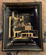 1950'-60's Murdoch Construction Ash Tray 4� x 5� Greenville, Indiana