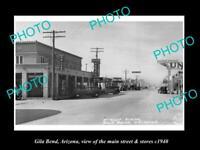 OLD POSTCARD SIZE PHOTO GILA BEND ARIZONA THE MAIN STREET & STORES c1940