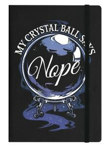 Notebook My Crystal Ball Says Nope A5 Hard Cover Black 14x21cm