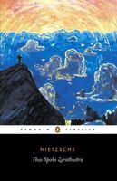 Thus Spoke Zarathustra ' Nietzsche, Friedrich