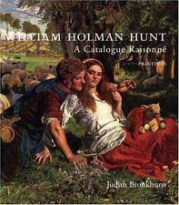 William Holman Hunt: A Catalogue Raisonne-ExLibrary