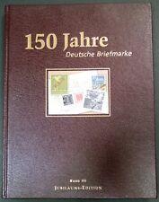 150 Jahre Deutsche Briefmarke Jubiläums-Edition Band III