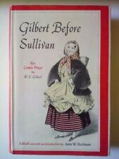 """GILBERT BEFORE SULLIVAN""/ORIGINAL 1969 HARDBACK EDITION/JANE W. STEDMAN"