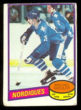1980 81 OPC O PEE CHEE 67 MICHEL GOULET VG RC QUEBEC NORDIQUES HOCKEY CARD
