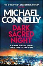 Dark Sacred Night: The Brand New Ballard and Bosch Thriller, Connelly, Michael,