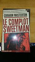 graham Masterton - Le complot Sweetman - Néo/Le Cherche Midi