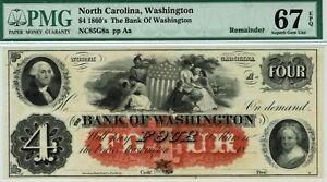 $4 Bank of Washington, North Carolina.  PMG 67 EPQ Superb GEM Uncirculated.