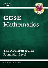 GCSE Maths Revision Guide (with Online Edition) - Foundation: The Revision Guid