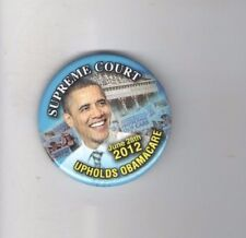 2012 Barack OBAMA pin SUPRME COURT June 28 OBAMACARE Affordable Health Care Act