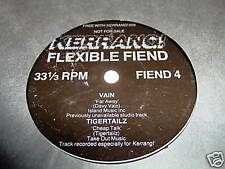 VAIN--FAR AWAY/TIGERTAILZ-CHEAP TALK FLEXIBLE KERRAN 45