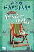 *r- Der liebe GOTT macht BLAU - von Arto PAASILINNA (2010, Taschenbuch)