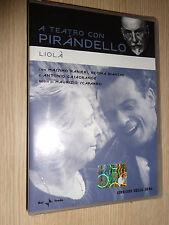 DVD A TEATRO CON LUIGI PIRANDELLO LIOLA' RANIERI BIANCHI CASAGRANDE SCAPARRO