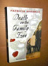 2006! Death on the Family Tree! Patricia Sprinkle! Mystery!  HC! w/DJ! VG Cond!