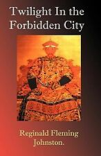 Twilight in the Forbidden City (Paperback or Softback)
