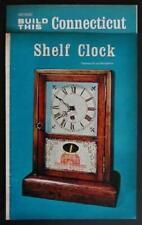 Connecticut Shelf Clock How-To build PLANS Colonial