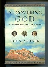 Rodney Stark# DISCOVERING GOD-The Origins of the Great Religions #HarperOne 2007