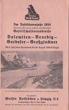 Reise Broschüre Wolff Leipzig - Dolomiten Gardasee Venedig Großglocker 1938 !