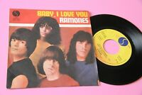 "Ramones 7 "" Baby I Love You Italy Orig 1980 NM"