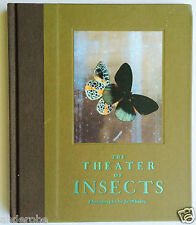 The THEATER of INSECTS by Jo Whaley (2008) HC/128pp/ART With BUTTERFLIES/Moths!