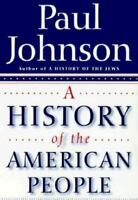 A History of the American People by Paul Johnson