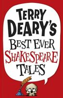 Terry Deary's Best Ever Shakespeare Tales By Terry Deary