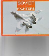 Soviet Fighters - Mig 21 - Flogger - Flanker - Fulcrum - USSR - Warsaw Pact  HB