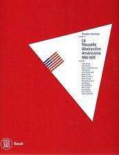 HUMBLET Claudine, La Nouvelle Abstraction Américaine 1950-1970