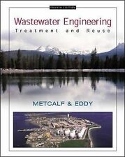 Wastewater Engineering: Treatment and Reuse by Metcalf & Eddy Inc.; George Tcho