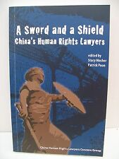 Book. A Sword and a Shield, China's Human Rights Lawyers, 2009, PB