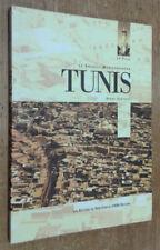 Tunis. Le Creuset méditerranéen