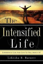 NEW - The Intensified Life by Barnett, Lekesha R.