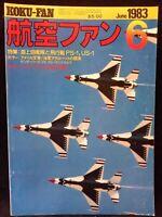 Koku Fan Japanese Aviation Aircraft Airplane June 1983 Thunderbirds Blue Angels