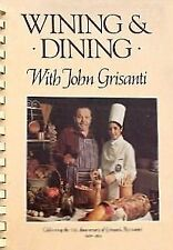 Wining and Dining With John Grisanti