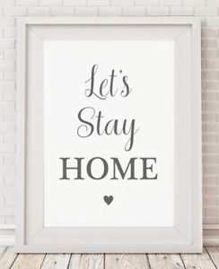 Let's Stay Home Grey Typography Poster Print Picture A4 PR92