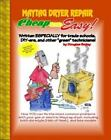 Cheap and Easy! Maytag Dryer Repair [Cheap and Easy! Appliance Repair Series] [C photo