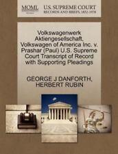 Volkswagenwerk Aktiengesellschaft, Volkswagen Of America Inc. V. Prashar (pau...