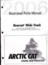 2006 ARCTIC CAT SNOWMOBILE BEARCAT WIDE TRACK PARTS MANUAL P/N 2257-402  (558)