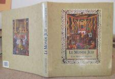 LE MONDE JUIF UNE HISTOIRE SAINTE BEAU CATALOGUE EXPOSITION 1992 CHARLES-GAFFIOT