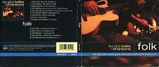 "FOLK ""Les plus belles chansons"" (CD Digipack) 1999 Dylan, Doc Watson, Guthrie..."