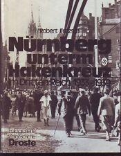 NURNBERG UNTERM HAKENKREUZ IM DRITTEN REICH  1933-1939