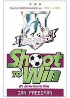 Freedman, Dan, Shoot to Win (Jamie Johnson), Very Good Book