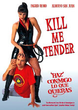 Kill Me Tender - Haz Conmigo lo que Quieras -  Grotesque Dominatrix Ingrid Rubio