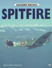 Motorbooks International Warbird History: Spitfire, Steve Pace & Jeffrey Ethell