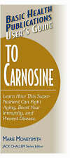 User's Guide to Carnosine (User's Guides (Basic Health)),Moneysmith, Marie,Very